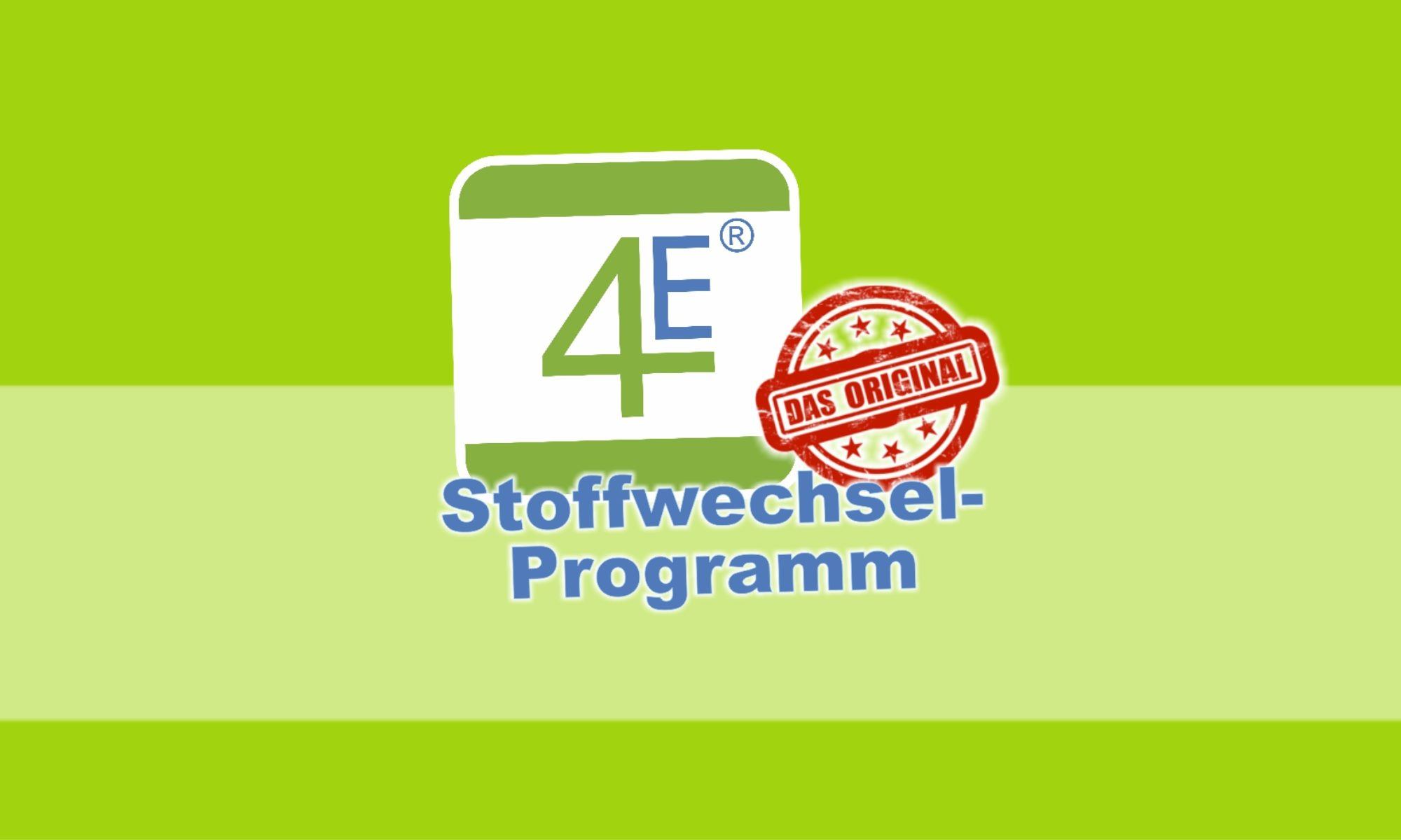 4E Stoffwechselprogramm